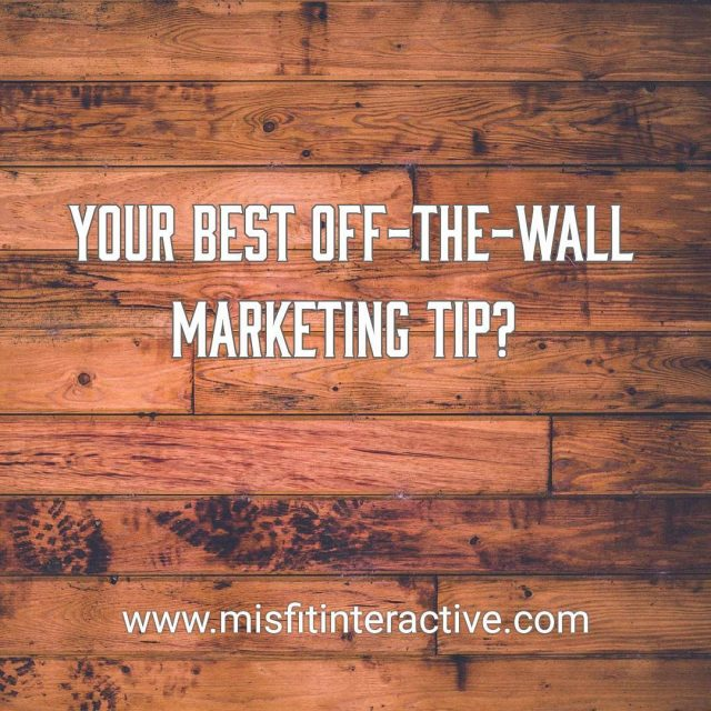 Whats your best offthewall marketing tip? The stranger the betterhellip